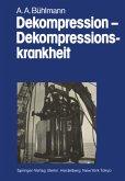 Dekompression - Dekompressionskrankheit
