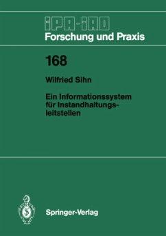 Ein Informationssystem für Instandhaltungsleitstellen - Sihn, Wilfried