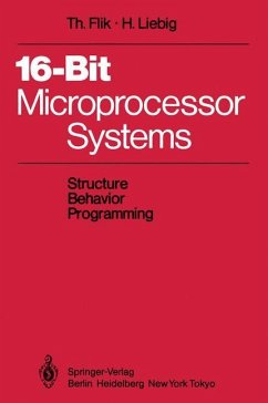16-Bit-Microprocessor Systems - Flik, Thomas; Liebig, Hans