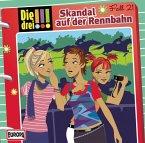 Skandal auf der Rennbahn / Die drei Ausrufezeichen Bd.21