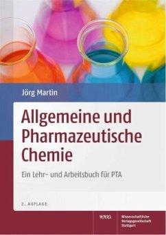 Allgemeine und Pharmazeutische Chemie - Martin, Jörg