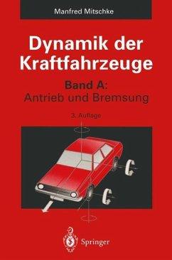 Dynamik der Kraftfahrzeuge - Mitschke, Manfred
