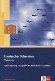 Lambacher Schweizer. 11. und 12. Schuljahr. Basistraining Analytische Geometrie/Stochastik. Rheinland-Pfalz