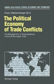 The Political Economy of Trade Conflicts