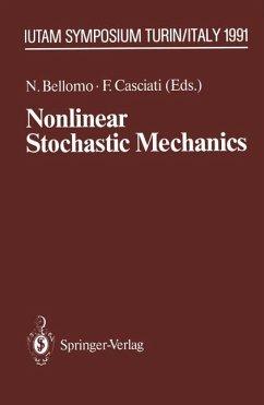 Nonlinear Stochastic Mechanics