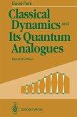 Classical Dynamics and Its Quantum Analogues