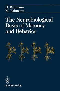 The Neurobiological Basis of Memory and Behavior - Rahmann, Hinrich; Rahmann, Mathilde