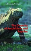The Diversity of Amphibians and Reptiles