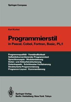 Programmierstil in Pascal, Cobol, Fortran, Basic, PL/I - Kurbel, Karl