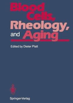 Blood Cells, Rheology, and Aging - Herausgeber: Platt, Dieter