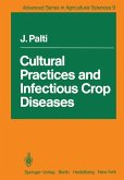 Cultural Practices and Infectious Crop Diseases