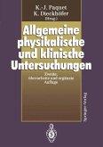 Allgemeine physikalische und klinische Untersuchungen