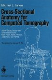 Cross-Sectional Anatomy for Computed Tomography