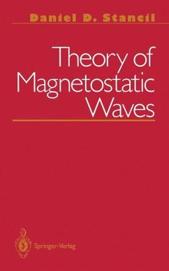 Theory of Magnetostatic Waves - Stancil, Daniel D