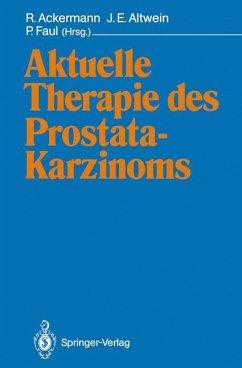 Aktuelle Therapie des Prostatakarzinoms