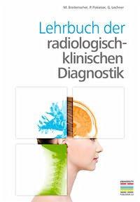 Lehrbuch der radiologisch-klinischen Diagnostik