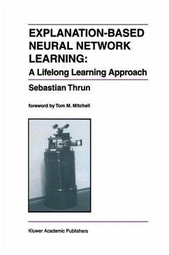 Explanation-Based Neural Network Learning - Thrun, Sebastian
