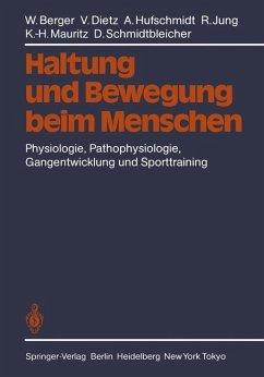 Haltung und Bewegung beim Menschen - Berger, W.; Dietz, V.; Hufschmidt, A.; Jung, R.; Mauritz, K.-H.; Schmidtbleicher, D.