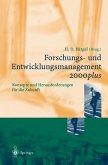 Forschungs- und Entwicklungsmanagement 2000plus