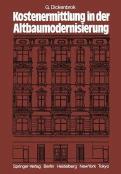 Kostenermittlung in der Altbaumodernisierung - Dickenbrok, G.