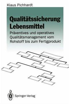 Qualitätssicherung Lebensmittel - Pichhardt, Klaus