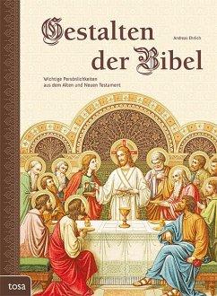 Gestalten der Bibel - Ehrlich, Andreas