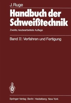 Handbuch der Schweißtechnik - Ruge, Jürgen