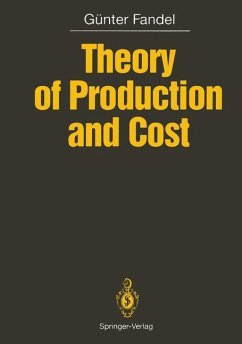Theory of Production and Cost - Fandel, Günter