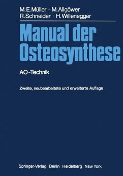 Manual der Osteosynthese - Müller, Maurice E.;Allgöwer, Martin;Schneider, Robert