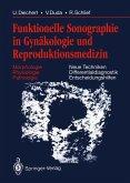 Funktionelle Sonographie in Gynäkologie und Reproduktionsmedizin