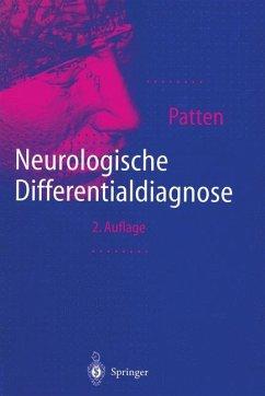 Neurologische Differentialdiagnose - Patten, John P.