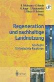 Regeneration und nachhaltige Landnutzung