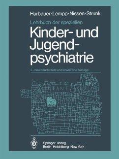 Lehrbuch der speziellen Kinder- und Jugendpsychiatrie - Harbauer, H.; Lempp, R.; Nissen, G.; Strunk, P.