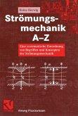 Strömungsmechanik A-Z