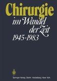 Chirurgie im Wandel der Zeit 1945-1983