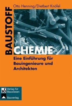 Baustoffchemie - Henning, Otto; Knöfel, Dietbert