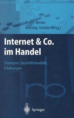 Internet & Co. im Handel - Ahlert, Dieter; Becker, J.; Kenning, P.
