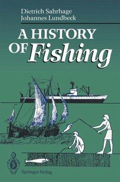 A History of Fishing - Sahrhage, Dietrich; Lundbeck, Johannes