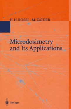 Microdosimetry and Its Applications - Rossi, H. H.; Zaider, M.