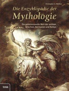 Die Enzyklopädie der Mythologie - Weidner, Christopher A.