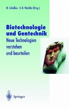 Biotechnologie und Gentechnik