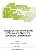 Vectors as Tools for the Study of Normal and Abnormal Growth and Differentiation