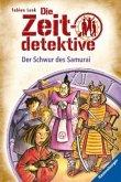 Der Schwur des Samurai / Die Zeitdetektive Bd.21 (Mängelexemplar)