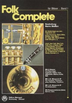 Folk Complete, für Bläser, Klavier-/C-Stimmen-Ausgabe m. Stimmen für Bb- und Eb-Instrumente und Posaune solo