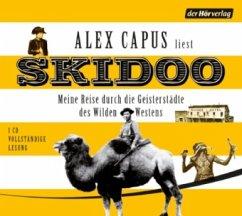 Skidoo, 1 Audio-CD - Capus, Alex