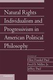 Natural Rights Individualism and Progressivism in American Political Philosophy