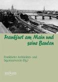 Frankfurt am Main und seine Bauten