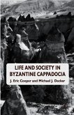Life and Society in Byzantine Cappadocia