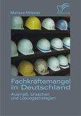 Fachkräftemangel in Deutschland: Ausmaß, Ursachen und Lösungsstrategien