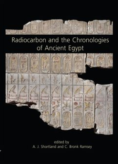 Radiocarbon and the Chronologies of Ancient Egypt - Ramsey, C. Bronk; Shortland, Andrew J.